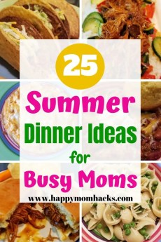 Quick Summer Dinner Ideas for Families. Busy moms will love these 25 easy meal ideas to make summer meals less stressful. Enjoy these family dinners tonight! #familymeals #familydinnerideas #summerdinnerideas #Quickmeals #easymeals