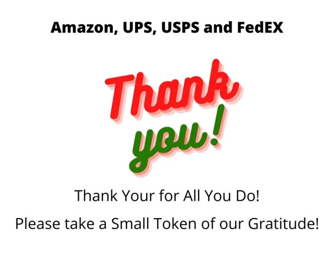 Free Printable Thank you to Delivery Drivers at Christmas Time. Share your gratitude by adding this sign to a basket with water, candy and snacks.