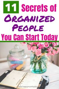 11 Habits of Extremely Organized People at Home to Start Today. Adjust your thinking to an Organized person with these simple organization and decluttering tips. Stop making keeping your house in order stressful with a new mindset and organizational hacks to get you there. Find out how easy it is to do! #organization #organizationtips #organizationhacks #organizedpeople #highlyorganizedpeople #organizationhabits #moms #momlife #newyou