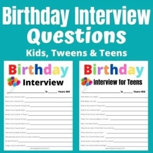Free Printable Birthday Interview Questions for Kids, Tweens & Teens.