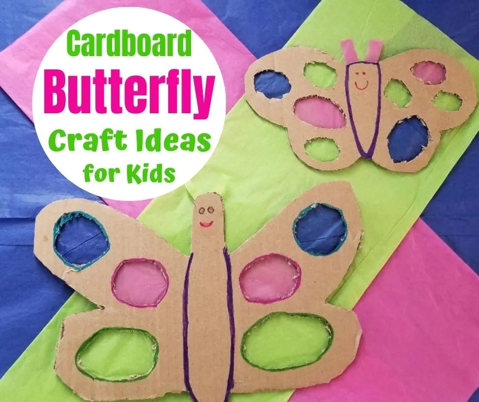 Easy Butterfly Craft Activity for Kids with Cardboard Boxes and tissue paper. An easy recycled art project for home or school.