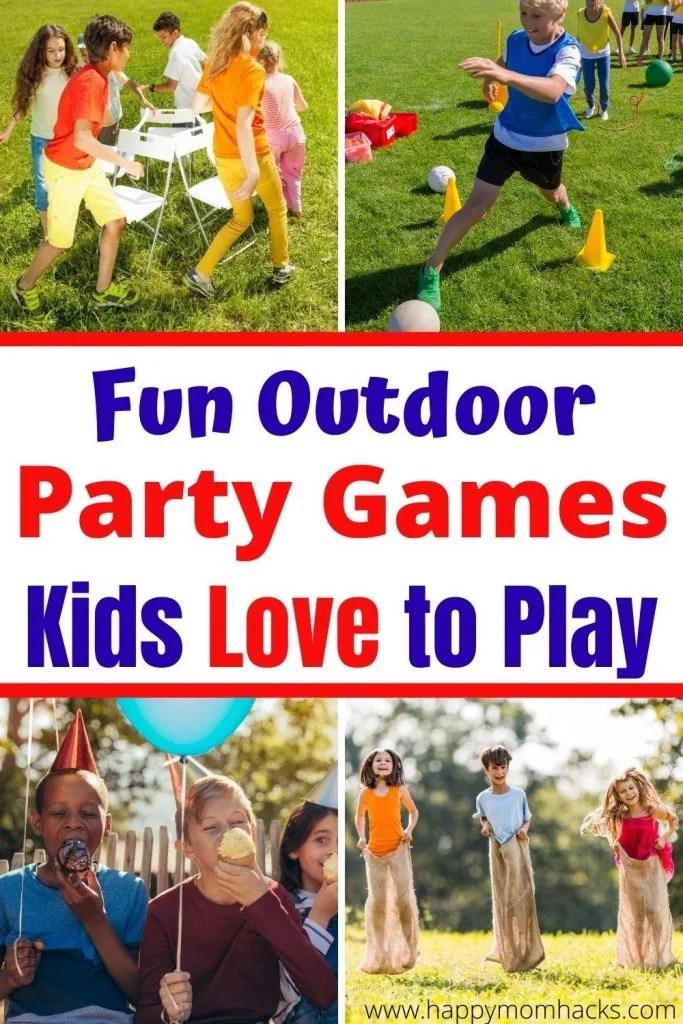 Fun Outdoor Birthday Party Games For Kids Backyard Ideas Happy Mom Hacks