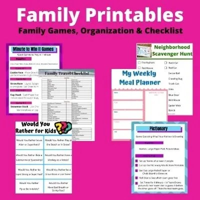 Ultimate Printables Parents Need - Family Games, Meal Planners, Travel Checklists and More.