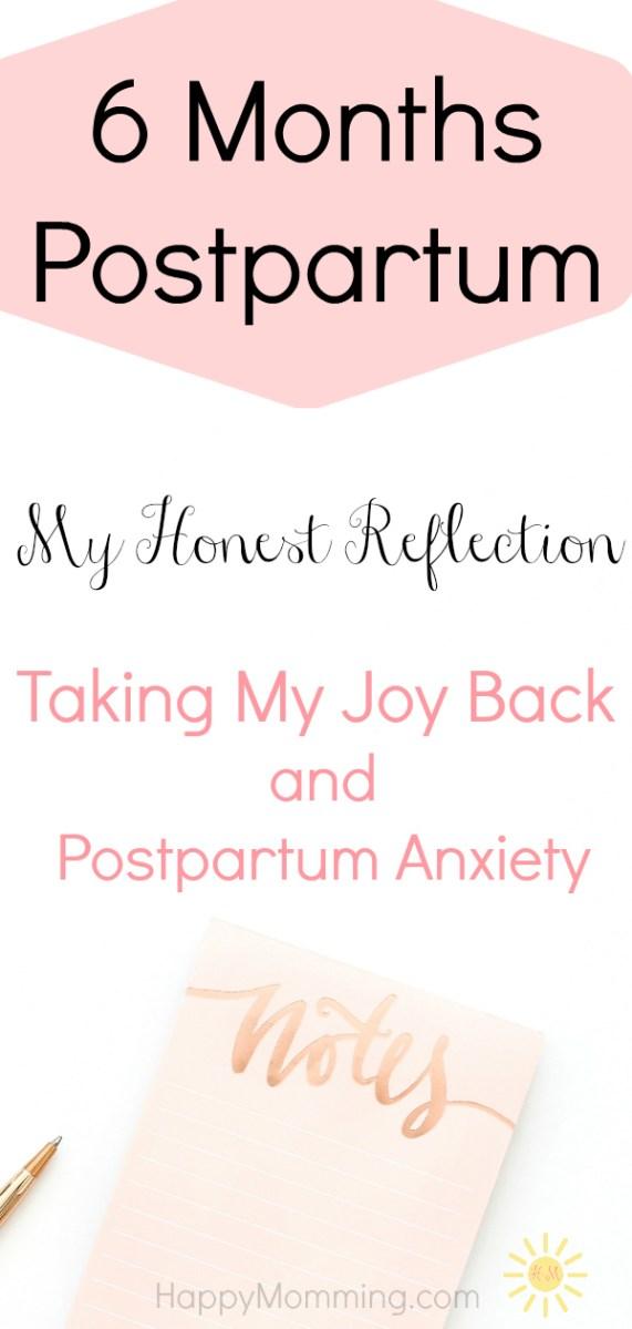 6 Months Postpartum Reflection