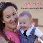 True Inspirational Quotes On Motherhood, Maternity Sayings