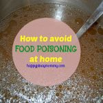 Tips to Avoid food poisoning at home