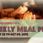 Happypinaymommy.com's Weekly Meal Plan for Sept 28 to Oct 04, 2015