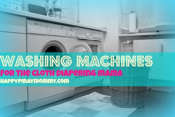 Washing Machines that are Great for Cloth Diapers in the Philippines