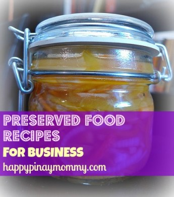 preserved food recipes for business in the Philippines