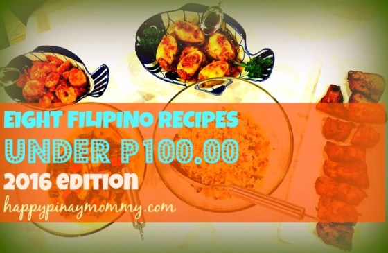 Came up with a 2016 edition of ne of my most read blog posts -- Eight Filipino Recipes under 100 pesos 2016 edition.
