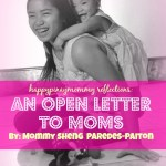 happypinaymommy reflections open letter to moms