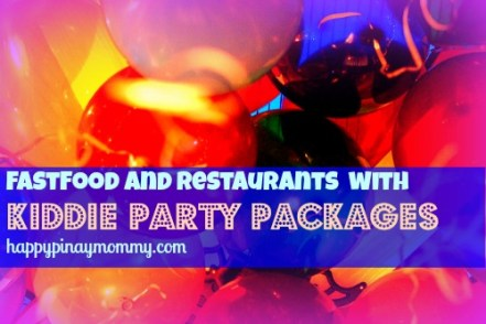 Fastfood and Restaurants with kiddie birthday party packages