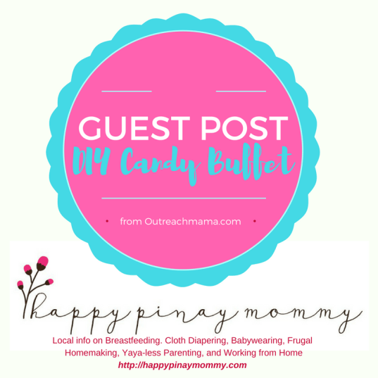 Know more about DIY Candy Buffet Preparations in this Guerstpost from outreachmama.