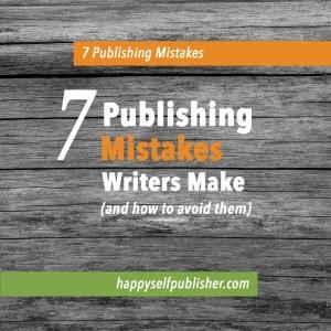 Mistakes writers make while publishing