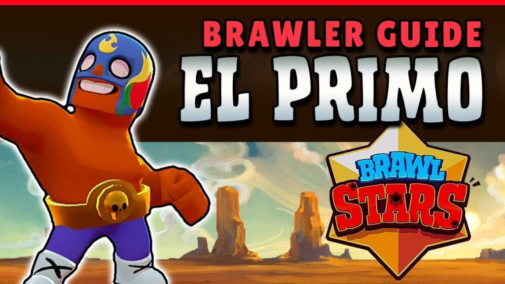 El Primo Brawl Stars Full Guide | Stats | Tips | Wiki | Review
