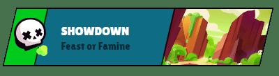 Showdown Feast or Famine