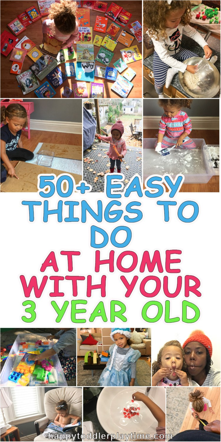 50 easy things to do at home with your 3 year old happy toddler