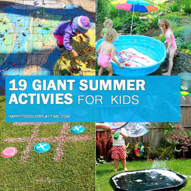 19 GIANT Summer Activities for Kids