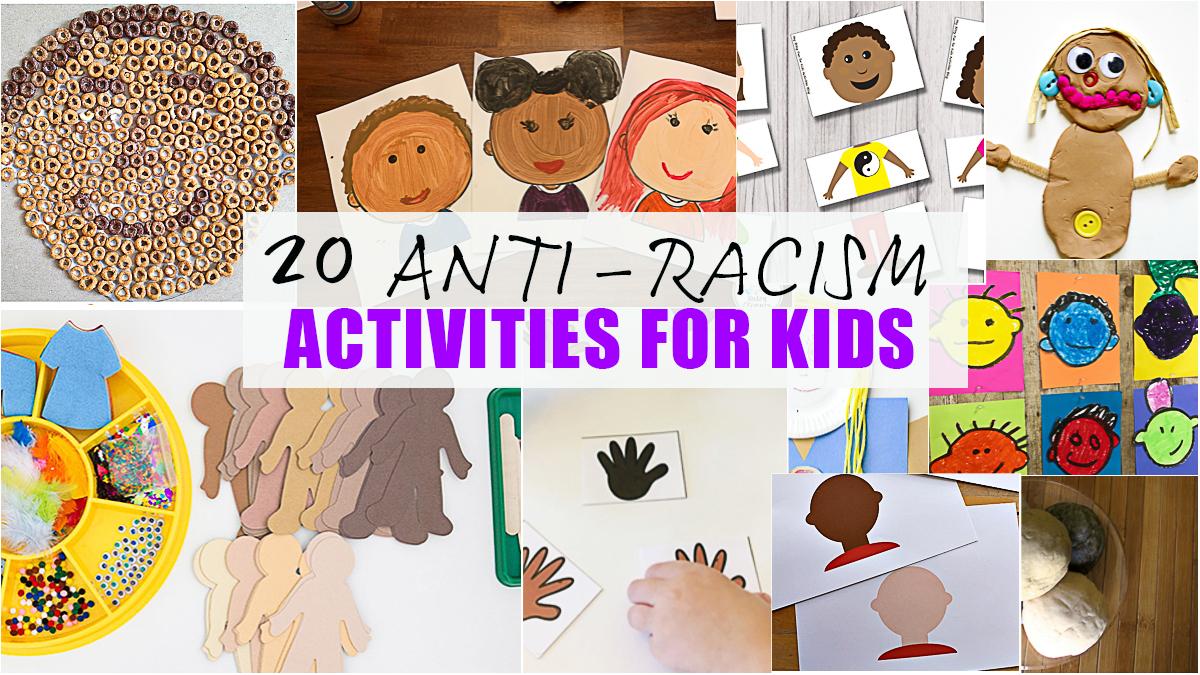 20+ Anti-Racism Activities for Kids