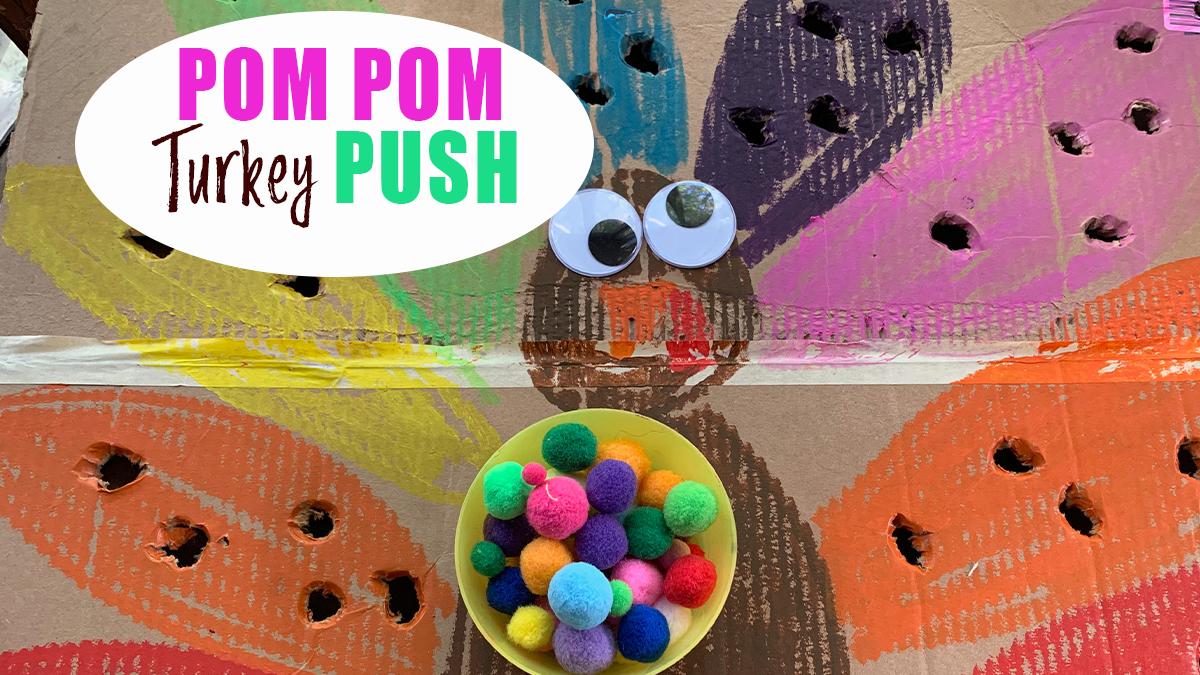 Pom Pom Turkey Push