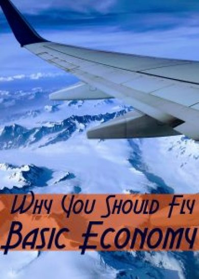 Why you should fly basic economy