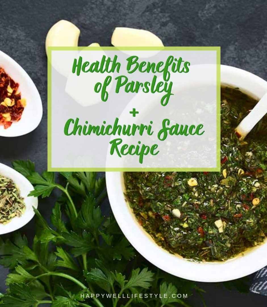 Health Benefits of Parsley + Chimichurri Sauce Recipe
