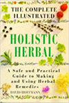 The Complete Illustrated Holistic Herbal, David Hoffman