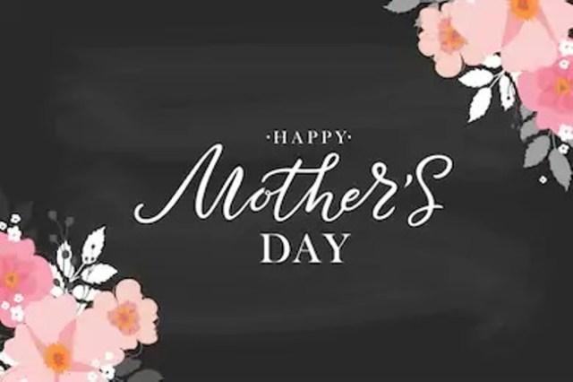 Happy Mothers Day Weekend 2020