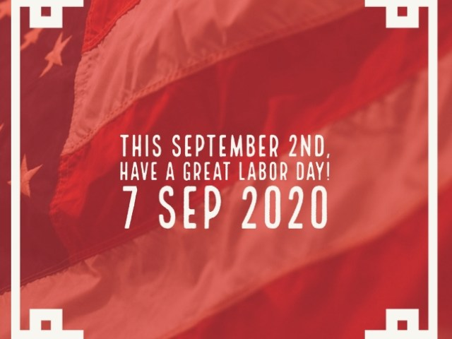 Labor Day 2020 Date || Celebrations Of Labor day weekend