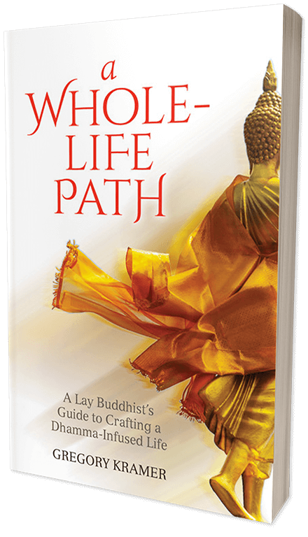 In A Whole-Life Path, Gregory Kramer invites us to see the noise, complexity, and challenges of today's world as doorways to fully embodied Dhamma wisdom. Drawing on decades of meditation, study, and teaching, he explores the essence of each factor of the Buddha's Noble Eightfold Path. He then looks at modern life with fresh eyes, calling out the myriad opportunities it offers to put all the Buddha's teachings into practice—individually, relationally, and socially. More than 50 experiential practices allow us to test his guidance—right here, right now.