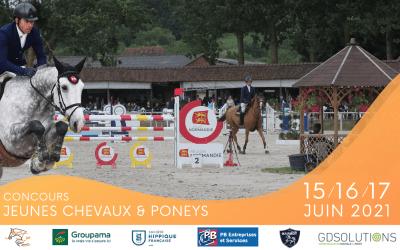 Concours JEUNES CHEVAUX & PONEYS – 15/16/17 JUIN 2021