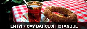 En İyi 7 Çay Bahçesi | İstanbul - 2015