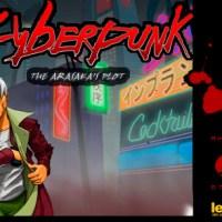 Cyberpunk: The Arasaka's Plot - Guide, Cheats + Walkthrough