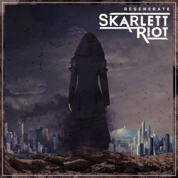 Skarlett Riot - Regenerate FINAL hi res cover