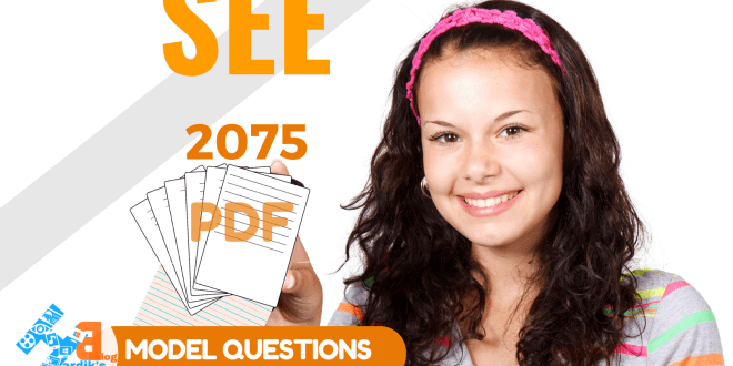 SEE Model Question Paper 2075 | Download SEE Question Set-1 PDF.