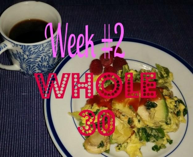 week 2, whole 30