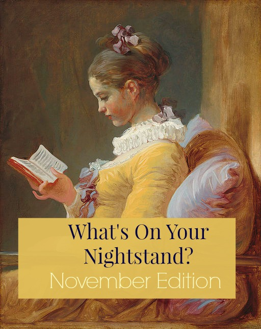 What's on your nightstand? November
