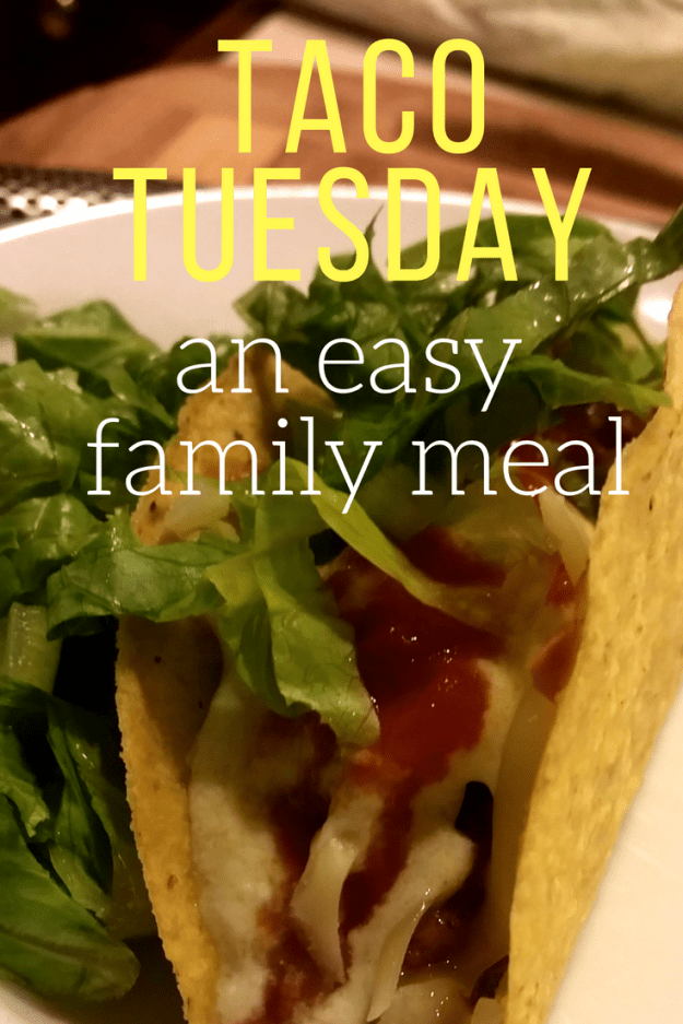 Taco Tuesday: An easy family meal