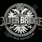 "Alter Bridge – ""In Loving Memory"" (Live From Amsterdam)"