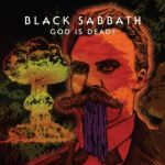 "Black Sabbath – ""God Is Dead?"" – Hard Rock Daddy Review"