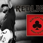 """Born To Rise"" – Redlight King:  Hard Rock Daddy Review"