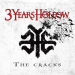 3 Years Hollow – The Cracks:  Hard Rock Daddy Album Review