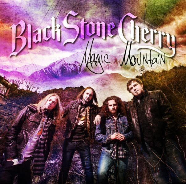 Black Stone Cherry - Magic Mountain