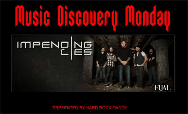 Music Discovery Monday - Impending Lies 2