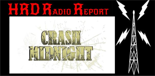 HRD Radio Report - Crash Midnight