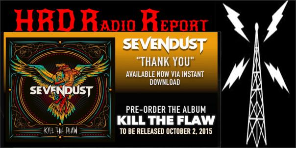 HRD Radio Report - Sevendust