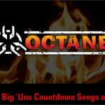 Top 30 Octane Big 'Uns Countdown Songs of 2015