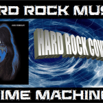 Hard Rock Music Time Machine – 4/28/16: Hard Rock Cover Songs
