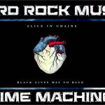 Hard Rock Music Time Machine – 8/18/16