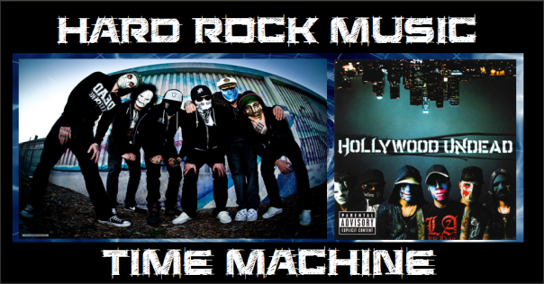 Hard Rock Music Time Machine - Hollywood Undead